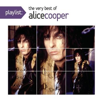 Playlist: The Very Best Of Alice Cooper