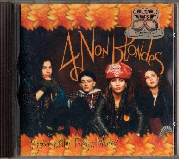 4 Non Blondes - Bigger, Better, Faster, More! (1992)