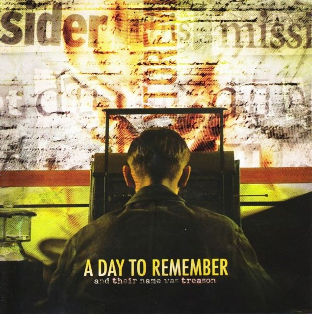 A Day to Remember - And Their Name Was Treason (2005)