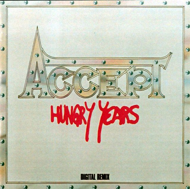 Accept - Hungry Years (1986)