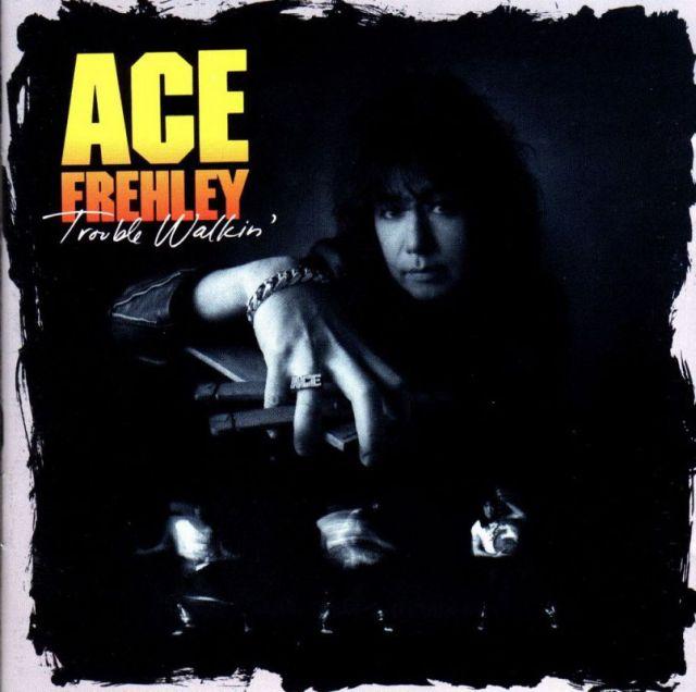 Ace Frehley - Trouble Walkin' (1989)