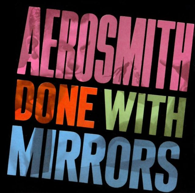 Aerosmith - Done with Mirrors (1985)