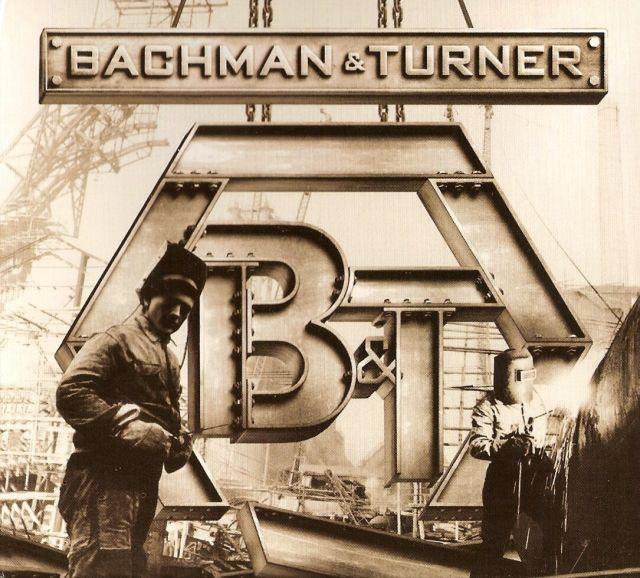 BTO - Bachman & Turner (2010)