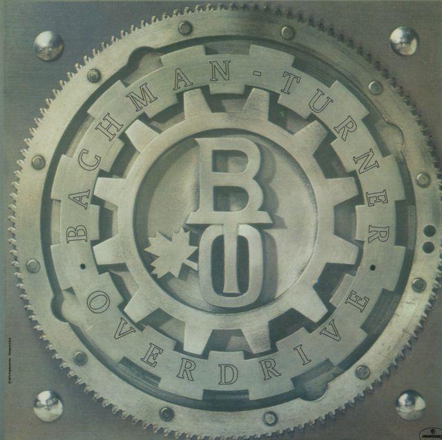 BTO - Bachman–Turner Overdrive (1973)