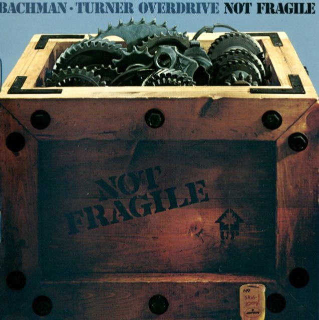 BTO - Not Fragile (1974)