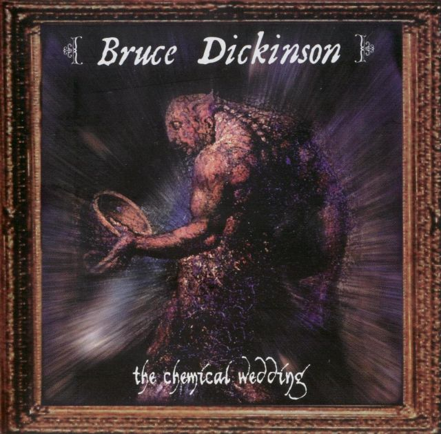 Bruce Dickinson - The Chemical Wedding (1998)