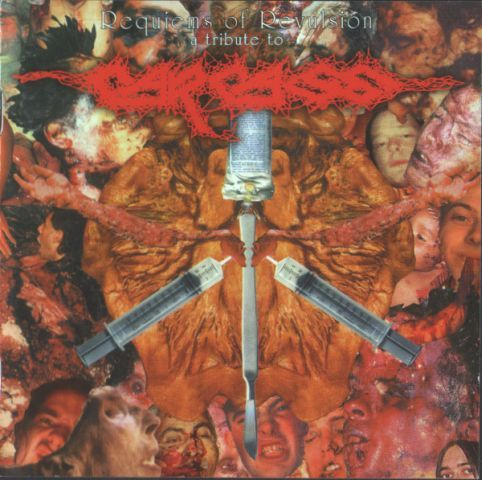 Carcass - Requiems of Revulsion: A Tribute To Carcass (2001)