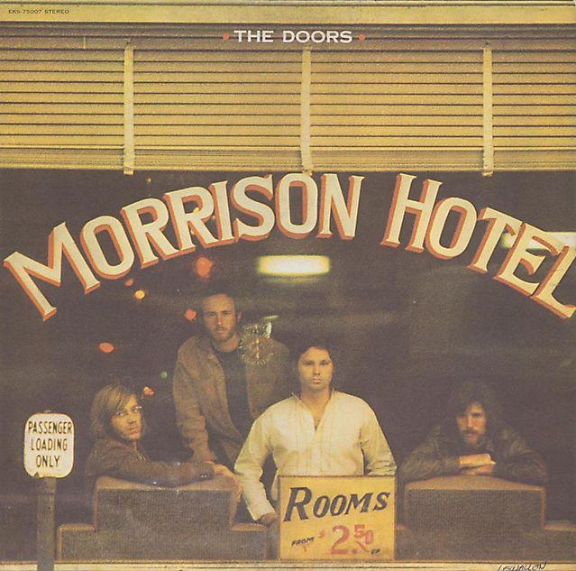 Morrison Hotel (1970) - The Doors