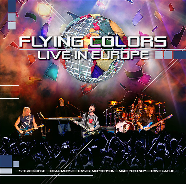 Flying Colors ‎– Live in Europe (2013)