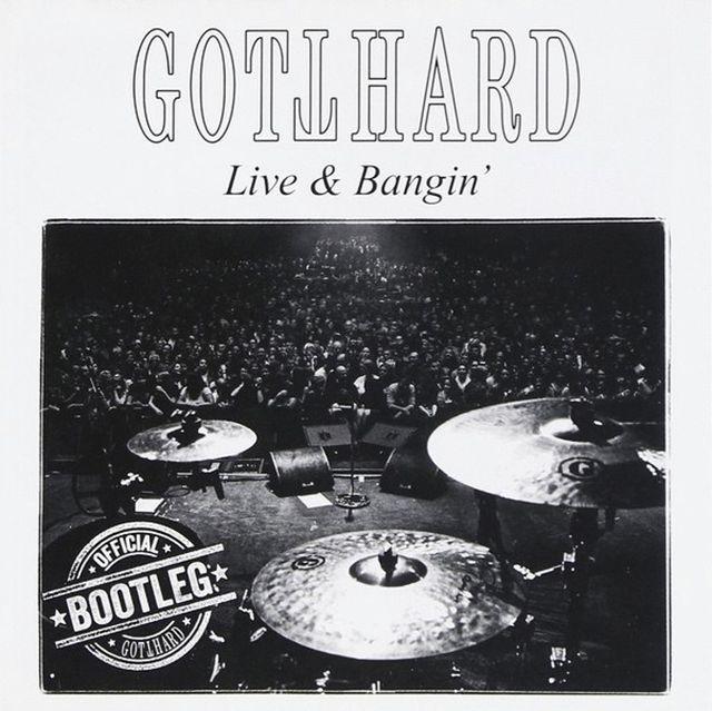 Gotthard - Live & Bangin' (2015)