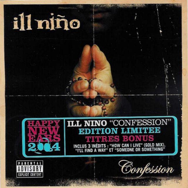 Ill Nino - Confession (2003)