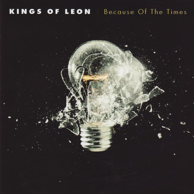 Kings of Leon - Because of the Times (2007)