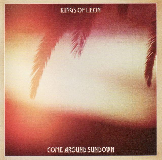 Kings of Leon - Come Around Sundown (2010)