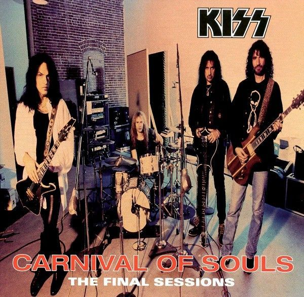 Kiss - Carnival of Souls: The Final Sessions (1997)