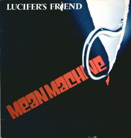Lucifer's Friend - Mean Machine (1981)