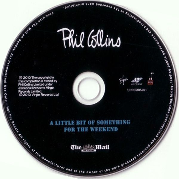 Phil Collins - A Little Bit Of Something For The Weekend (2010)