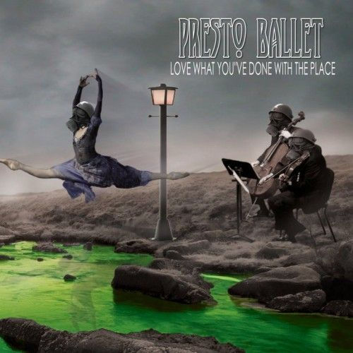 Presto Ballet - Love What You've Done With The Place (2011)