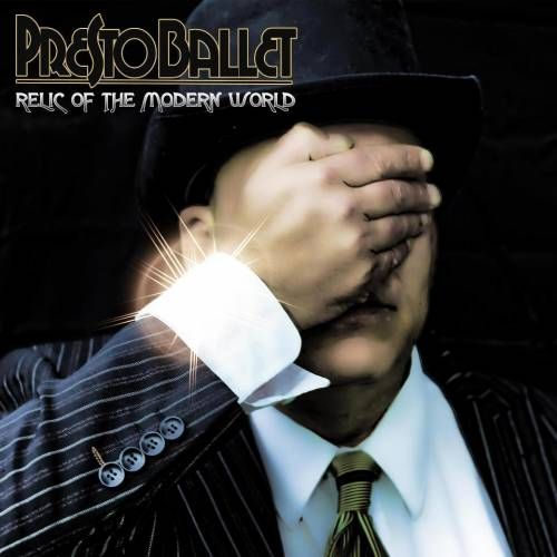 Presto Ballet - Relic of the Modern World (2012)