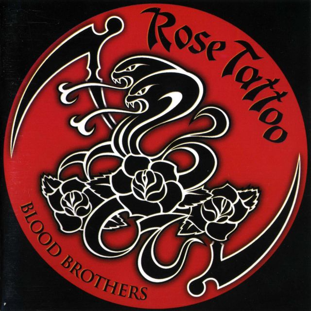 Rose Tattoo - Blood Brothers (2007)