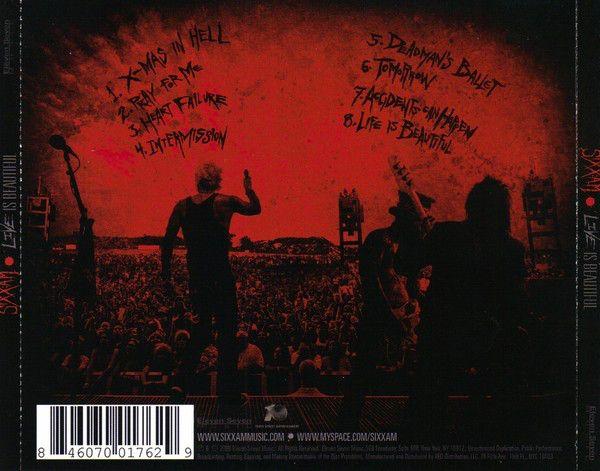 Live Is Beautiful (2008) - Sixx:A.M.