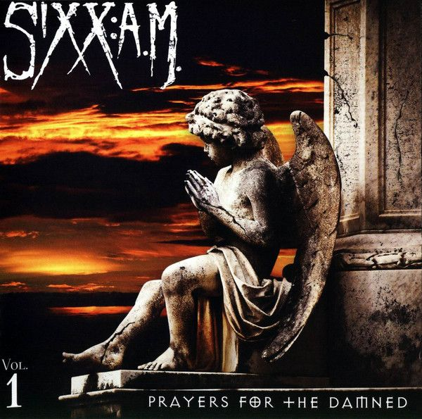 Prayers For The Damned, Vol. 1 (2016) - Sixx:A.M.