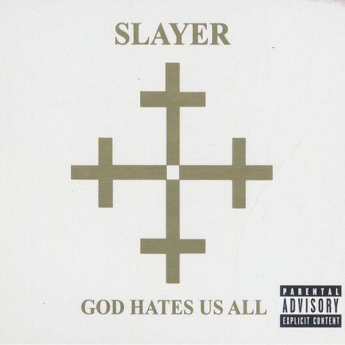 God Hates Us All (2001)