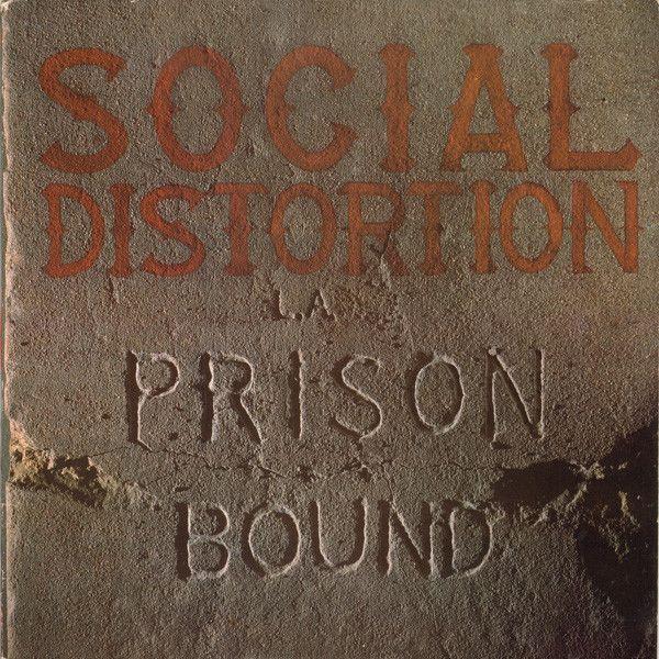 Social Distortion - Prison Bound (1988)