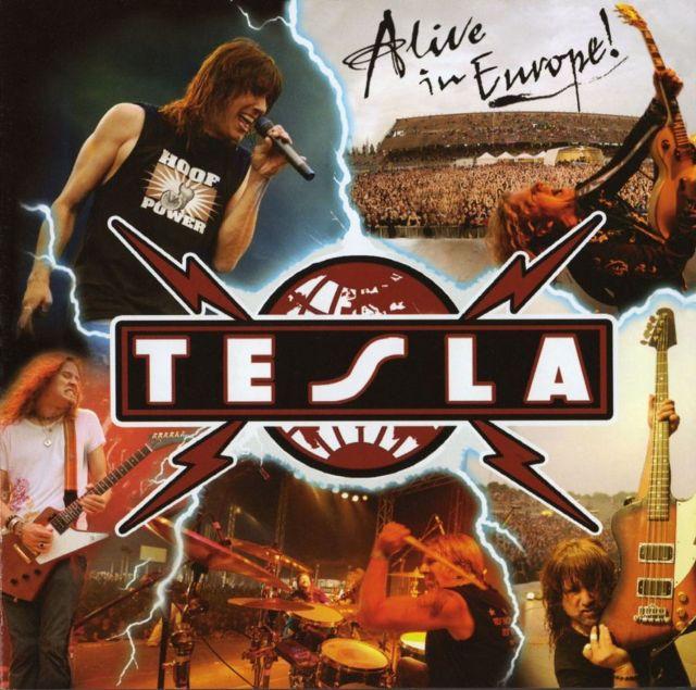 Tesla - Alive In Europe (2010)