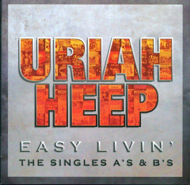 Easy Livin' - The Singles A's & B's (2006)
