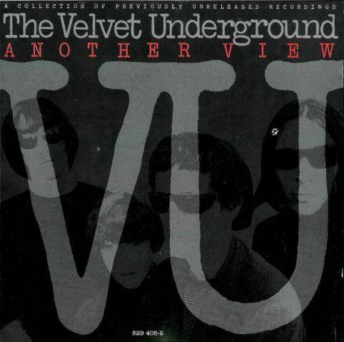 The Velvet Underground - Another View (1986)