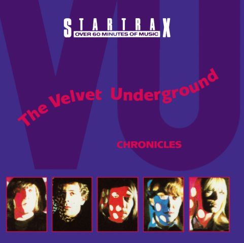 The Velvet Underground - Chronicles (1991)