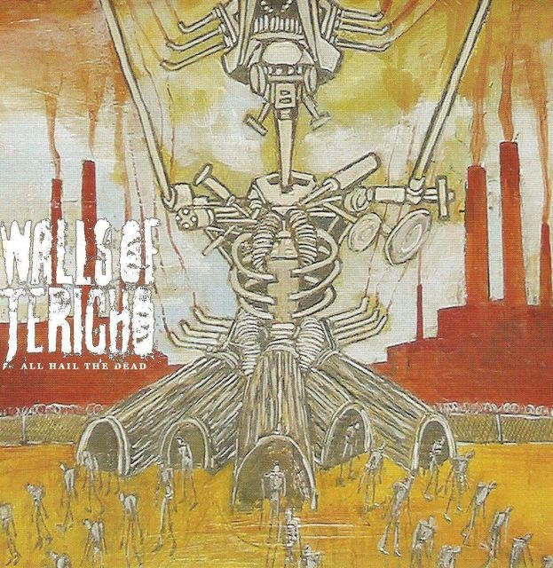 Walls of Jericho - All Hail the Dead (2004)