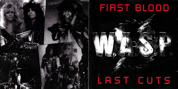 W.A.S.P. - First Blood Last Cuts (1993)