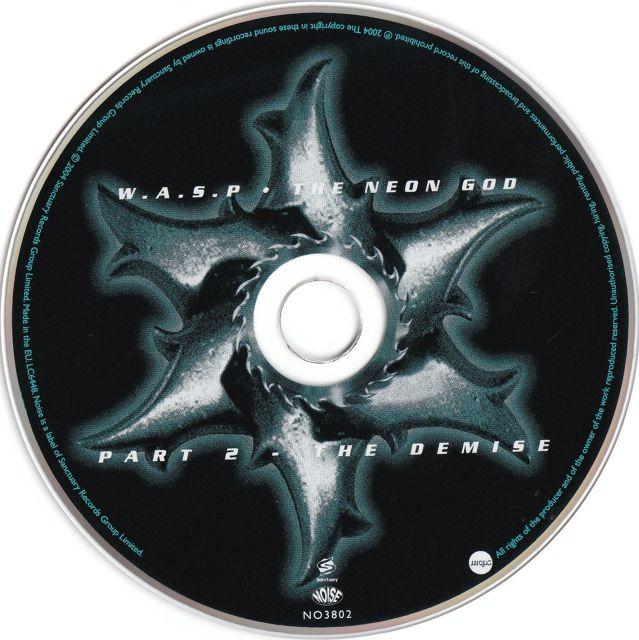 W.A.S.P. - The Neon God: Part 2 - The Demise (2004)