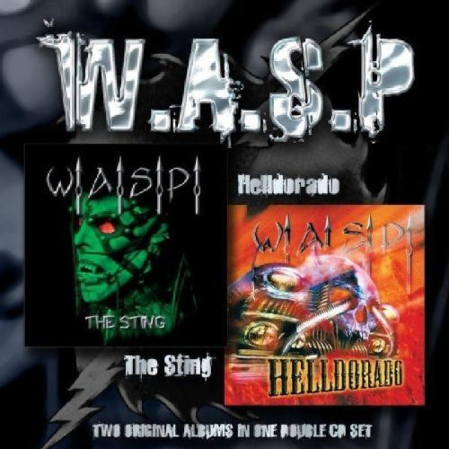W.A.S.P. - The Sting / Helldorado (2005)