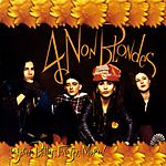 4 Non Blondes - Bigger, Better, Faster, More! (1992)