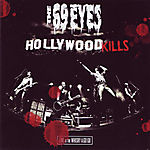 The 69 Eyes: Hollywood Kills (2008)