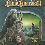 Blind Guardian - Follow the Blind (1989)