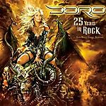 DORO - 25 Years in Rock... and Still Going Strong (2010)