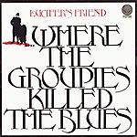 Where the Groupies Killed the Blues (1972)