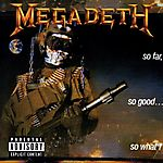 Megadeth - So Far, So Good... So What! (1988)