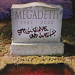 Megadeth - Still Alive... and Well? (2002)