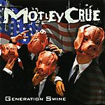 Mötley Crüe - Generation Swine (1997)