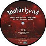 Motörhead - Better Motörhead than Dead: Live at Hammersmith (2007)