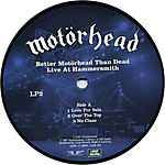 Better Motörhead than Dead: Live at Hammersmith (2007)