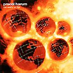 Procol Harum - The Well's on Fire (2003)