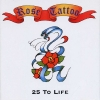 Rose Tattoo - 25 to Life (2000)