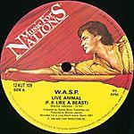 W.A.S.P. - Live...Animal (1987)