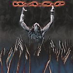 W.A.S.P. - The Neon God: Part 2 - The Demise (2004)