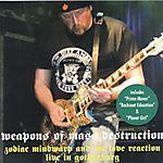 Zodiac Mindwarp & the Love Reaction - Weapons of Mass Destruction (2004)